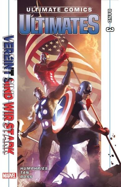 Ultimate Comics: Ultimates 3 - Vereint sind wir stark