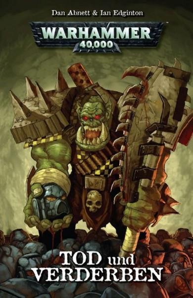 Warhammer 40.000: 2: Tod & Verderben
