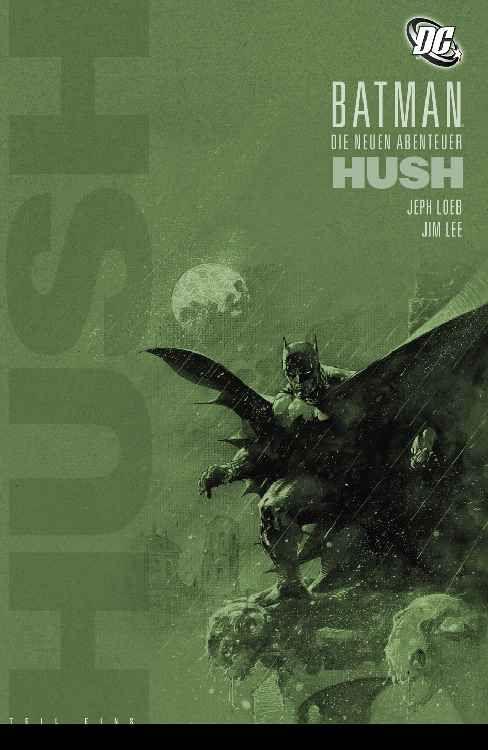 Batman: Die neuen Abenteuer - Hush 1
