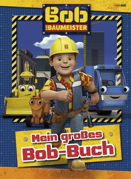 Bob der Baumeister - Mein großes Bob-Buch