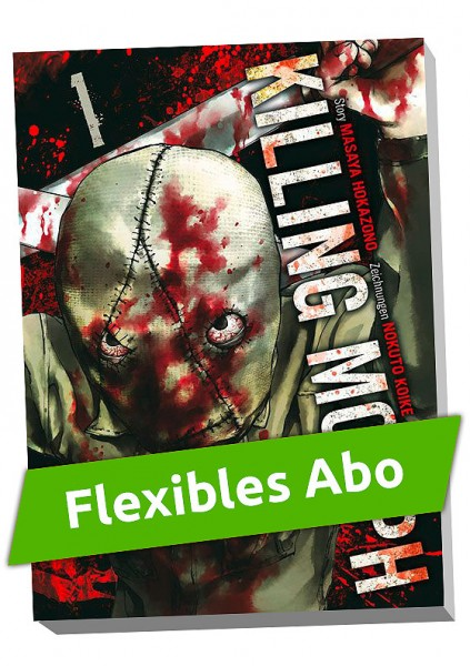 Flexibles Abo - Killing Morph