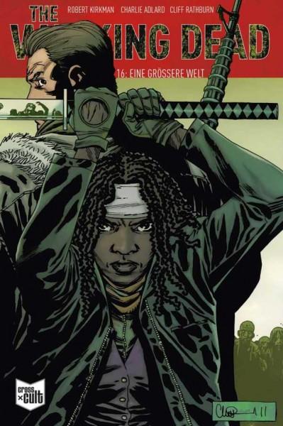 The Walking Dead 16: Eine grössere Welt Softcover