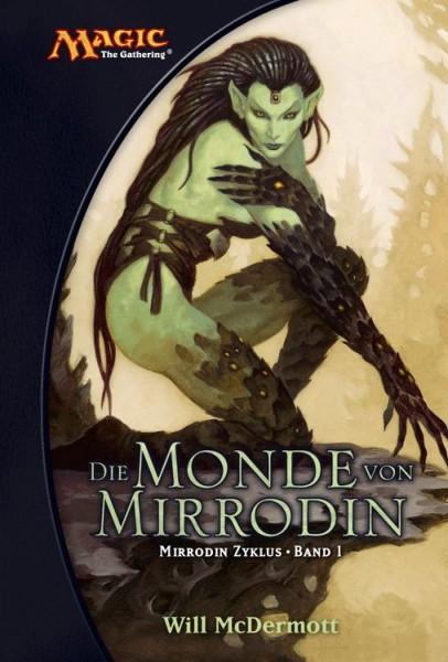 Magic: The Gathering - Mirrodin Zyklus 1: Die Monde von Mirrodin