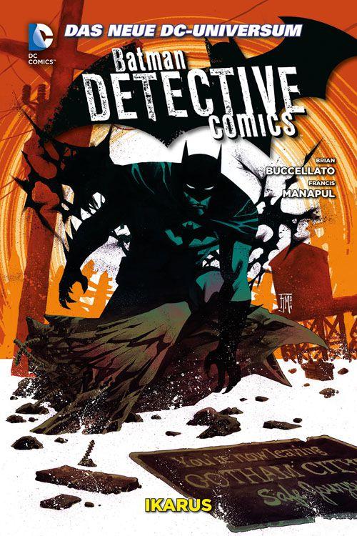 Batman Detective Comics 6: Ikarus...