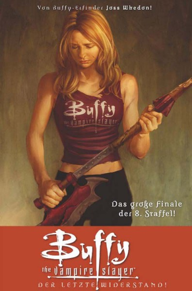 Buffy the Vampire Slayer - 8. Staffel 8: Der letzte Widerstand