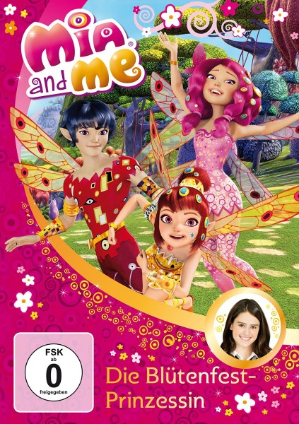 Mia and Me: Staffel 1: Vol. 9: Die Blütenfest-Prinzessin