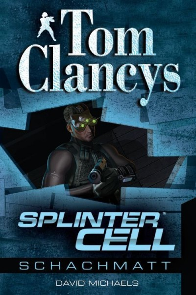 Tom Clancy's Splinter Cell: Schachmatt