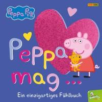Peppa Pig: Peppa mag… Ein einzigartiges Fühlbuch