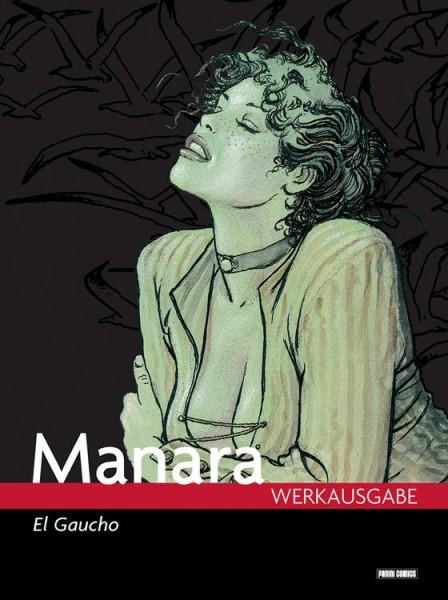 Milo Manara Werkausgabe 5: El Gaucho