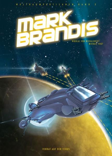 Mark Brandis: Weltraumpartisanen 2 - Verrat Auf der Venus