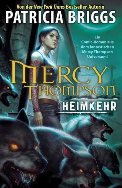 Partricia Briggs: Mercy Thompson 1: Heimkehr