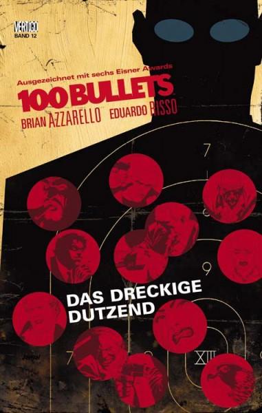 100 Bullets 12: Das dreckige Dutzend