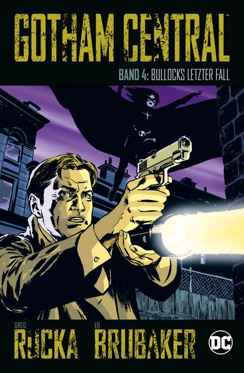 Gotham Central 4: Bullocks Letzter Fall