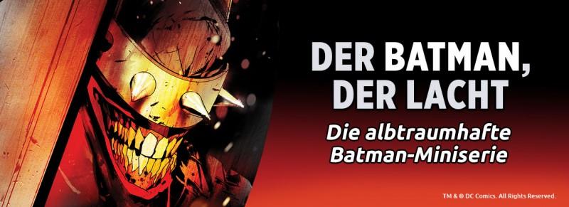 Der Batman, der lacht – Die albtraumhafte Batman-Miniserie