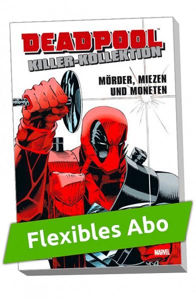 Flexibles Abo - Deadpool Killer-Kollektion