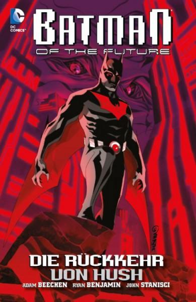 Batman of the Future 1: Die Rückkehr von Hush