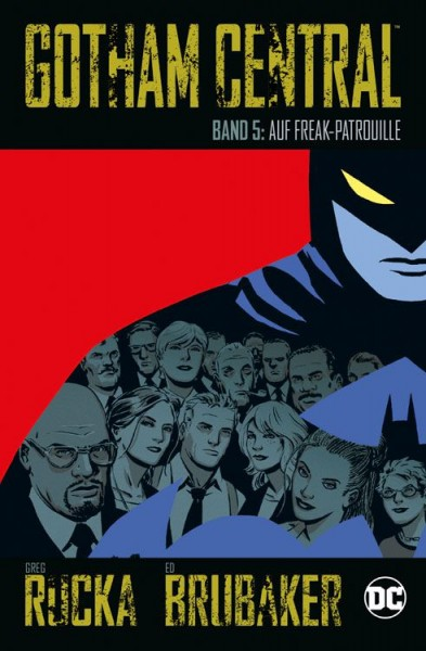 Gotham Central 5: Auf Freak-Patrouille