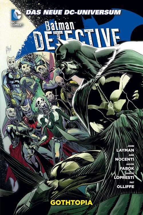 Batman Detective Comics 5: Gothtopia...