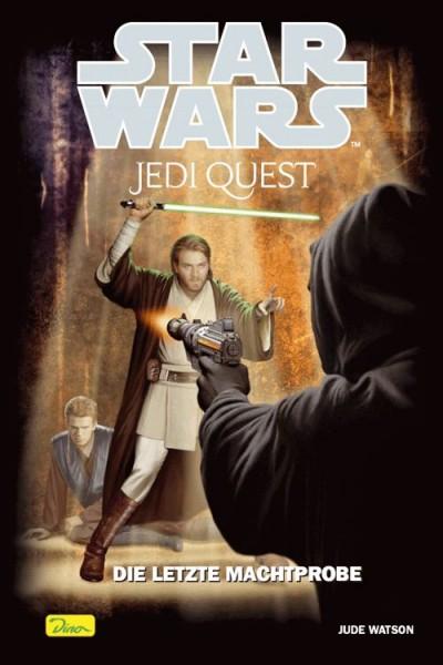 Star Wars: Jedi Quest 11: Die letzte Machtprobe