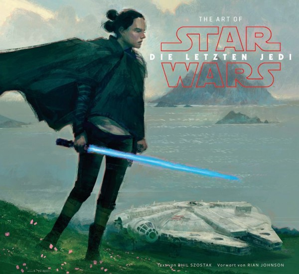 The Art of Star Wars: Die letzten Jedi