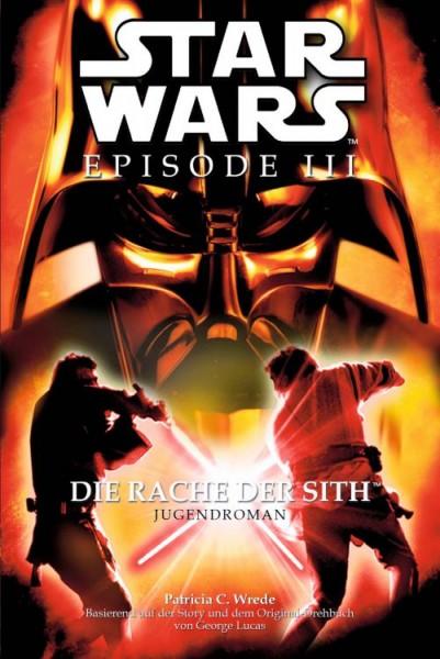 Star Wars - Episode III - Die Rache der Sith - Jugendroman zum Film