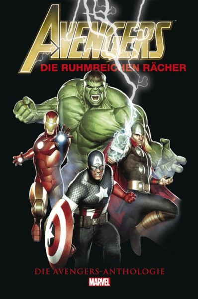 Avengers - Die ruhmreichen Rächer - Die Avengers-Anthologie