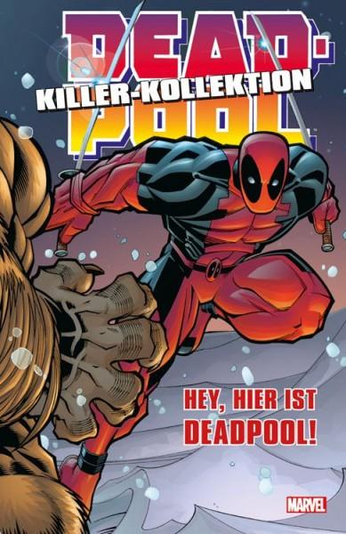 Deadpool Killer-Kollektion 2: Hey, hier ist Deadpool! Hardcover