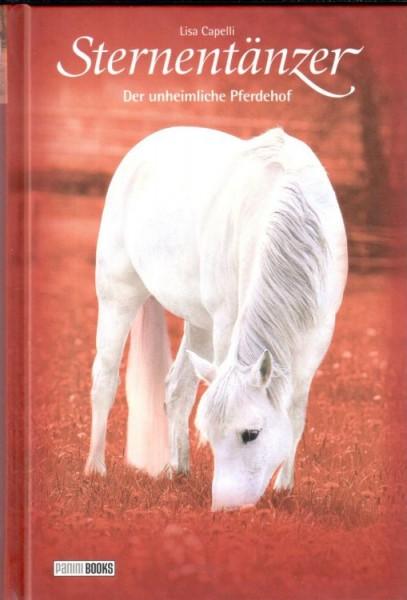 Sternentänzer 8 - Der unheimliche Pferdehof