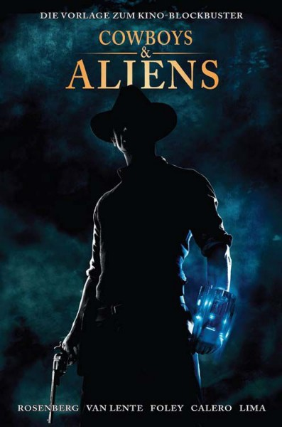 Cowboys & Aliens: Die Vorlage zum Kino-Blockbuster