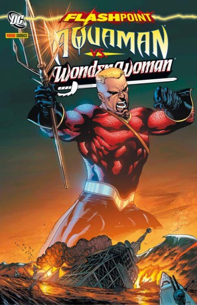 Flashpoint Sonderband: Aquaman vs. Wonder Woman