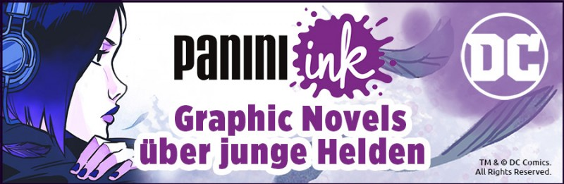 Panini Ink – Graphic Novels über junge Helden