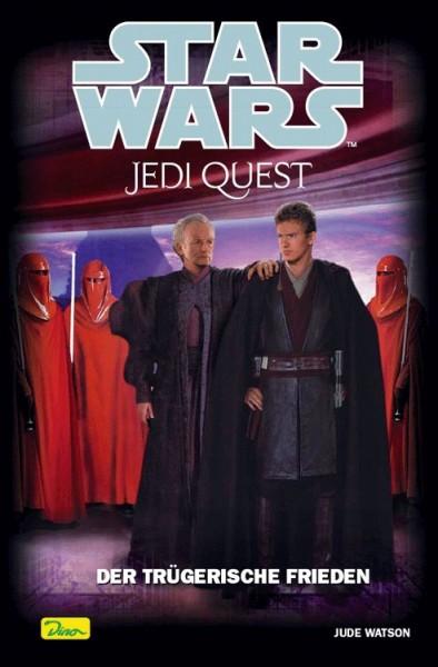 Star Wars Jedi Quest 10: Der trügerische Frieden