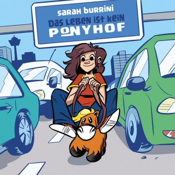 Das Leben ist kein Ponyhof 1