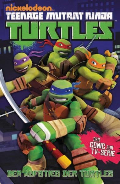 Teenage Mutant Ninja Turtles - TV-Comic 1: Der Aufstieg der Turtles