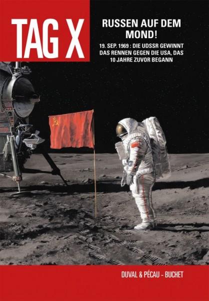 Der Tag X 3: Russen auf dem Mond