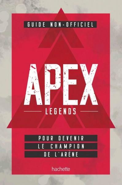 Apex Legends: Das inoffizielle Handbuch