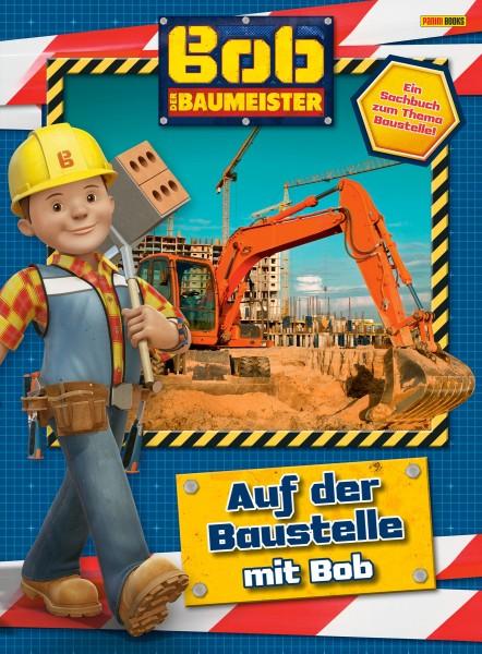 Bob der Baumeister - Auf der Baustelle mit Bob