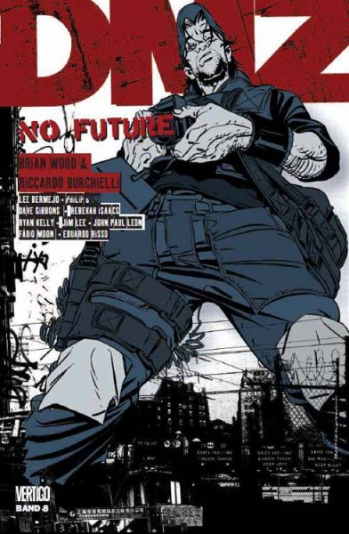 DMZ 8: No Future