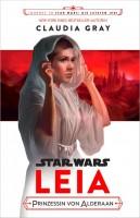 Journey to Star Wars: Die letzten Jedi - Leia - Prinzessin von Alderaan Cover