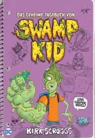 Das geheime Tagebuch von Swamp Kid Cover