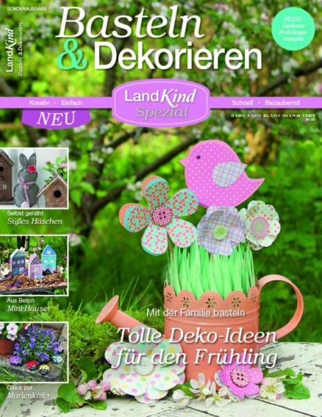 Landkind Spezial 02/18: Basteln & Deko - Frühling