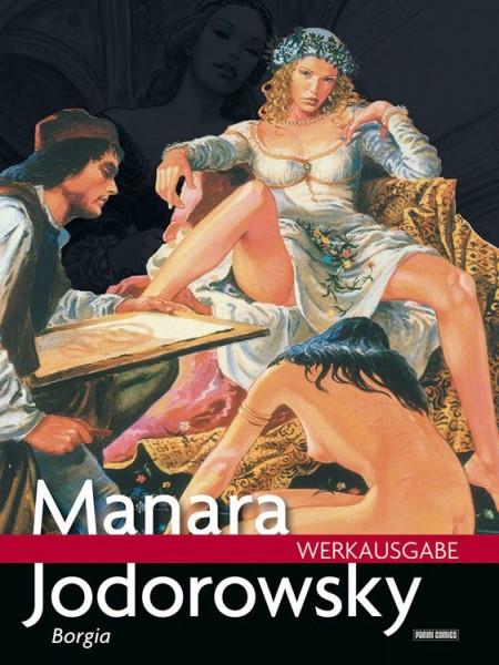 Milo Manara Werkausgabe 15: Borgia