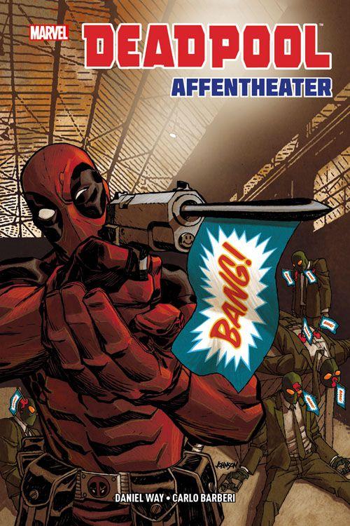 Deadpool: Affentheater Hardcover