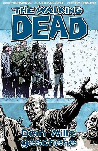The Walking Dead 15: Dein Wille geschehe Hardcover