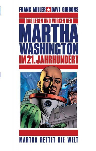Martha Washington 3: Martha rettet die Welt