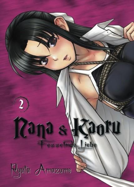 Nana & Kaoru: Fesselnde Liebe 2