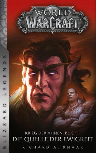 World of Warcraft: Krieg der Ahnen I - Die Quelle der Ewigkeit