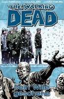 The Walking Dead 15: Dein Wille geschehe Hardcover