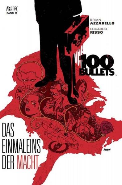 100 Bullets 11: Das Einmaleins der Macht