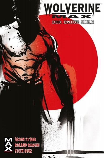 Marvel Maximum 54: Wolverine Max - Der ewige Zorn